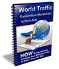 World Traffic Generation Worksheet + Rebrand $ Make Money